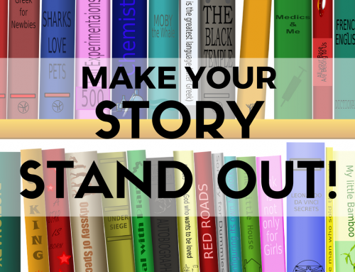 Make Your Story Stand Out