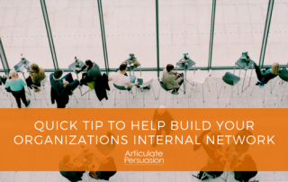 Quick Tip to help build your organizations internal network