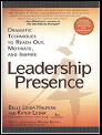 Leadership Presence by Kathy Lubar and Belle Linda Halpern