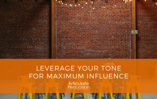 Leverage Tone Maximum Influence