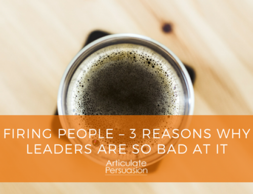Firing people – 3 reasons why leaders are so bad at it