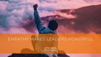 Empathy Makes Leaders Powerful