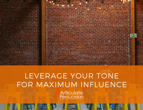 Leverage Your Tone For Maximum Influence