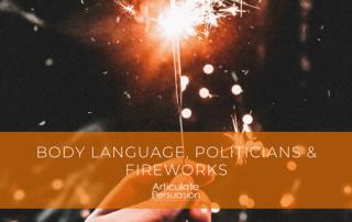 Body Language Politicians Fireworks